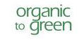 Organic To Green Free Shipping Code
